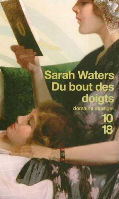 Du bout des doigts, Sarah Waters