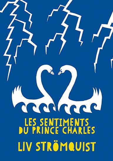 Les sentiments du Prince Charles, Liv Strömquist