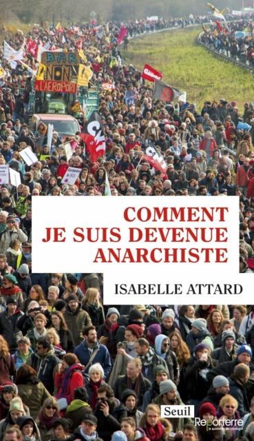 Comment je suis devenue anarchiste, Isabelle Attard