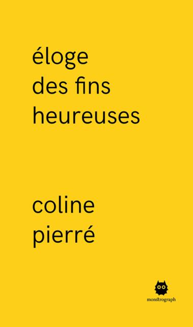 Coline Pierré, Éloge des fins heureuses